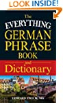 The Everything German Phrase Book & D...