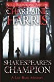 Charlaine Harris Shakespeare's Champion: A Lily Bard Mystery (Lily Bard Mystery 2)