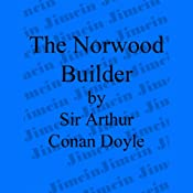 The Adventure of the Norwood Builder | [Sir Arthur Conan Doyle]