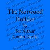 The Adventure of the Norwood Builder | [Sir Arthur Conan Doyle]