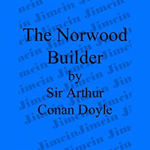 The Adventure of the Norwood Builder Audiobook