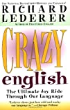 Crazy English (0671023233) by Lederer, Richard