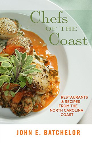 Chefs of the Coast by John E. Batchelor