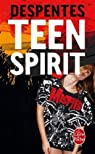 Teen Spirit par Despentes