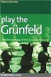 Play the Grunfeld - Yelena Dembo
