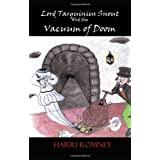 Lord Tarquinius Snout And The Vacuum Of Doomby Harri Romney