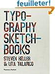 Typography Sketchbooks. Steven Heller...