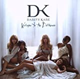 Welcome To The Dollhouse Danity Kane