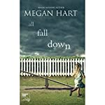 All Fall Down | Megan Hart