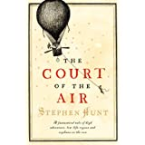 The Court of the Airby Stephen Hunt