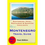 Montenegro (with Dubrovnik, Croatia) Travel Guide - Sightseeing, Hotel, Restaurant & Shopping Highlights (Illustrated...