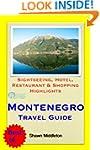 Montenegro (with Dubrovnik, Croatia)...