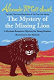 Image of The Mystery of the Missing Lion: A Precious Ramotswe Mystery for Young Readers(3) (No. 1 Ladies' Detective Agency (Precious Ramotswe Mysteries))