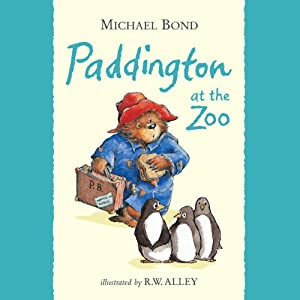 Paddington at the Zoo | [Michael Bond]