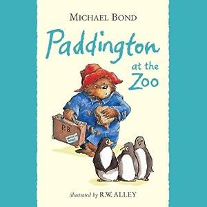 Paddington at the Zoo Audiobook