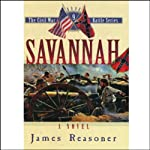 Savannah: The Civil War Battle Series, Book 9 (       UNABRIDGED) by James Reasoner Narrated by Lloyd James