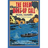 The Great Wake-Up Call: Pearl Harbor
