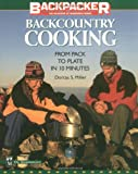 Backcountry Cooking: From Pack to Plate in Ten Minutes