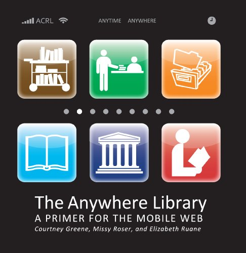 The Anywhere Library: A Primer for the Mobile Web