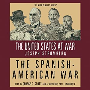 The Spanish-American War | [Joseph Stromberg]