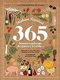 365 BONNES RAISONS DE PASSER A TABLE