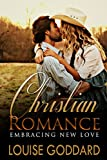 img - for CHRISTIAN ROMANCE (Book 1) : Embracing New Love (STANDALONE Short WESTERN Christian Fiction, FREE Christian Historical Romance) book / textbook / text book