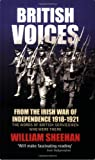 img - for British Voices: From the Irish War of Independence 1918-1921 book / textbook / text book