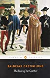 img - for The Book of the Courtier (Classics S) book / textbook / text book