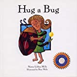 Hug a Bug