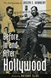 Before, In and After Hollywood (0810832003) by Slide, Anthony