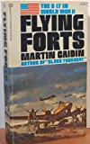 The B-17 in World War 2: Flying Forts (034501541X) by Martin Caidin