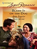 img - for Blame It on the Dog book / textbook / text book