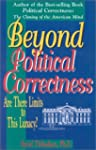 Beyond Political Correctness: Are The...