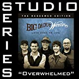 Overwhelmed (Studio Series Performance Track)