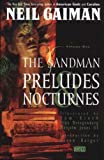 Neil Gaiman The Sandman: Preludes and Nocturnes (The Sandman, Vol. 1)
