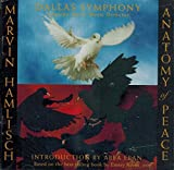 img - for Marvin Hamlisch Anatomy of Peace - Dallas Symphony book / textbook / text book