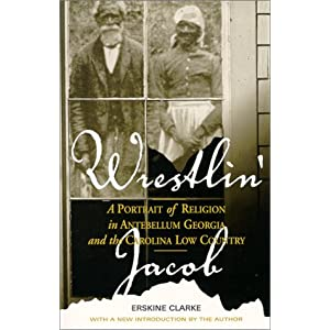 Amazon.com: Wrestlin' Jacob: A Portrait of Religion in Antebellum ...