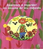 echange, troc Depouilly J - Apprenez a regarder les dessins de vos enfants