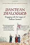 img - for Dantean Dialogues: Engaging with the Legacy of Amilcare Iannucci (Toronto Italian Studies) book / textbook / text book