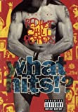 Red Hot Chili Peppers: What Hits?! [DVD] [2003]