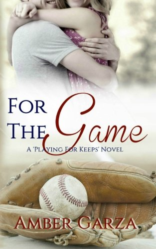 For the Game: Volume 2 (Playing for Keeps)
