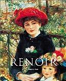 Pierre-Auguste Renoir 1841-1919: A Dream of Harmony (Taschen Art Album)