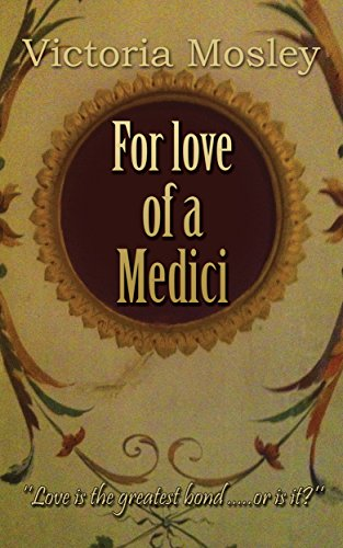 for-love-of-a-medici-the-medici-series-book-1