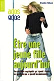img - for Etre Une Jeune Fille Aujourd'hui Nelle Ed (French Edition) book / textbook / text book