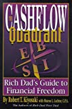 Cash Flow Quadrant: Rich Dad's Guide to Financial Freedom (0964385627) by Kiyosaki, Robert T.