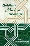 Christian-Muslim Encounters