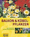 Balkon- und K�belpflanzen.