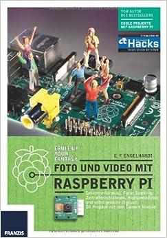 Foto und Video mit Raspberry Pi (German) Perfect Paperback – January