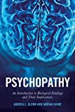 img - for Psychopathy: An Introduction to Biological Findings and Their Implications (Psychology and Crime) book / textbook / text book