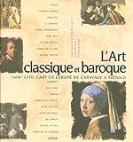 echange, troc Francesca Castria Marchetti, Rosa Giorgi, Stefano Zuffi - L'art classique et baroque